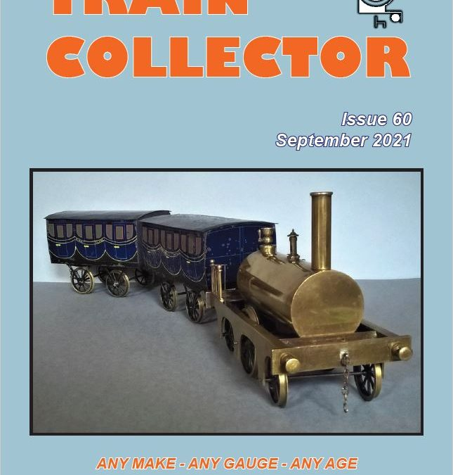 Issue 60, September 2021 of Train Collector nowonline